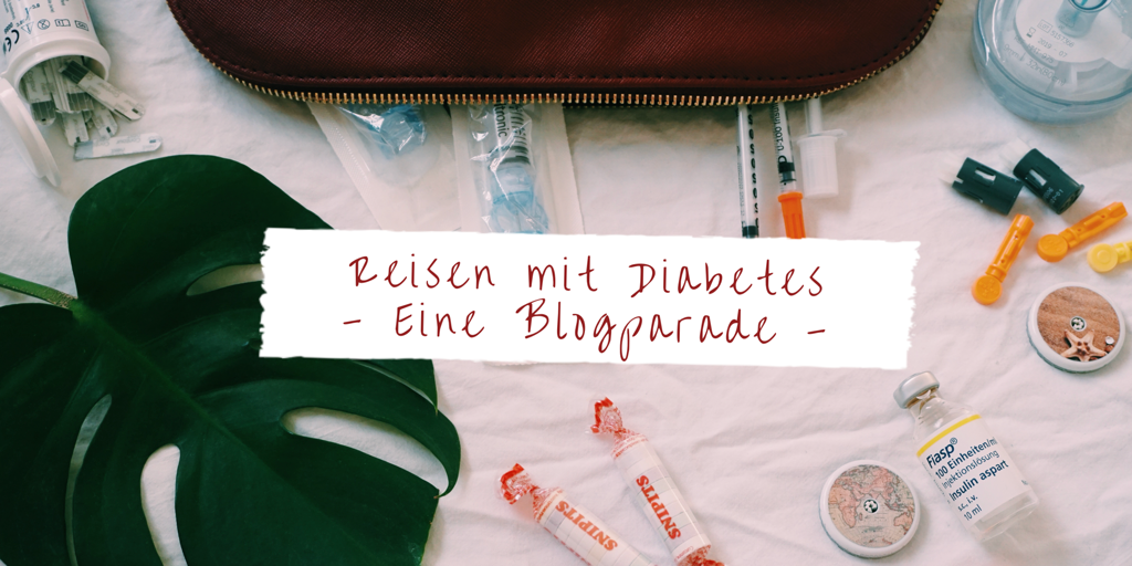 Blogparade Reisen mit Diabetes